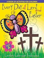 Every Day of Lent Cycle A (2001, Paperback)