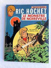 TIBET DUCHATEAU RIC HOCHET LE MONSTRE DE NOIREVILLE EO EXCELLENT ETAT RARE