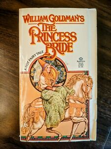 The Princess Bride by William Goldman A Hot Fairytale, paperback book 1973 VTG