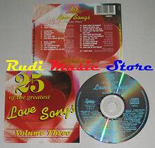 CD 25 GREATEST LOVE SONGS VOL THREE percy sledge judy garland no mc lp dvd (C11)