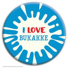 Brainbox Candy 'I Love Bukakke' badge rude funny novelty cheap gift hen stag do