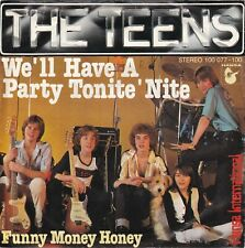 """<6517-63> 7"""" Single: The Teens - W'll Have A Party Tonite'Nite"""