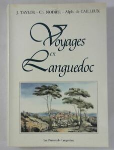 TAYLOR - NODIER Voyages en Languedoc - 1985 illustré 206 gravures pittoresques