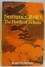 Summer 1940 The Battle of Britain by Roger Parkinson 1977 HC 1st Amer. Edition