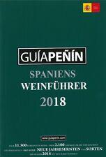 Guiapenin: Spaniens Weinführer 2018 NEU Handbuch/Ratgeber/Wein/spanische Weine