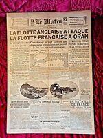 Journal 05/07/40-LE MATIN-La flotte Anglaise attaque la flotte Française à Oran