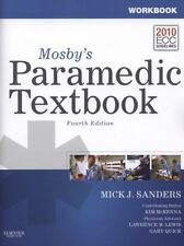 Workbook For Mosby's Paramedic Textbook, 4e: By Mick J. Sanders MSA  EMT-P, K...