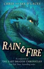 HARDCOVER The Last Dragon Chronicles: Rain & Fire by Jay and Chris d'Lacey 2012