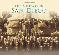 Military in San Diego, The (No Series)