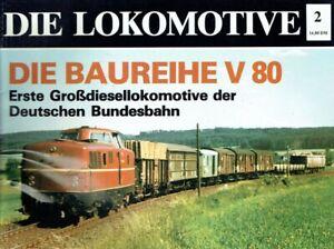 Niedt, Marcus: Die Lokomotive 2. Die Baureihe V 80. Die erste Grossdiesellokomot