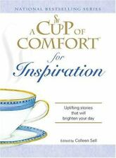 Cup of Comfort: A Cup of Comfort for Inspiration : Uplifting Stories That Will B
