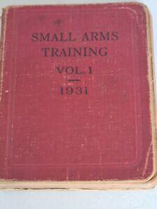 Small Arms Training VOL.1 1931 Manual