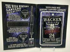 +++ WACKEN OPEN AIR 2013 - ORIGINAL HISTORY PASS KARTE LANYARD KEYCHAIN + NEU ++
