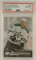 2015 16 UPPER DECK Brendan Ranford YOUNG GUNS CLEAR CUT ACETATE RC ROOKIE PSA 10