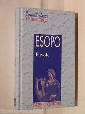 FAVOLE Esopo Giorgio Manganelli Fabbri I grandi classici latini e greci Fiabe di
