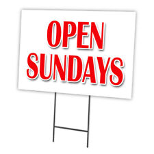 "Open Sundays 12""x16"" Yard Sign & Stake outdoor plastic coroplast window"