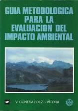Guía Metodológica para la Evaluación del Impacto Ambiental - Vicente Conesa Fern
