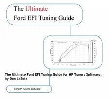 Ford EFI Tuning Guide for HPTuners Software by Don LaSota