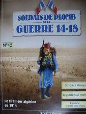 FASCICULE 42 SOLDATS  GUERRE 14-18 TIRAILLEUR ALGERIEN / MAIN DE MASSIGES  1915
