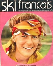 Ski Français n°193 - 1971 - Toni Sailer - Fabienne Serrat - Fabienne Fléchet