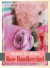 Valentine's Day Gift (Rose Handkerchief)