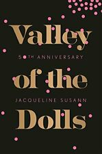New - Valley of the Dolls 50th Anniversary Edition by Susann, Jacqueline