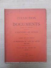 Collection Documents Rares-Inédits Histoire Sedan N°20 à 22 E.O. Edit de Nantes