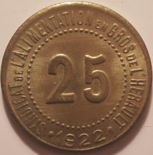 Syndicat de l'Alimentation en gros de l'Hérault, 25 centimes 1922, SUP !!