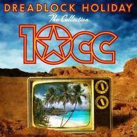 10cc - Dreadlock Holiday: The Collection Nuevo CD