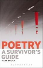 Poetry: a Survivor's Guide: By Yakich, Mark