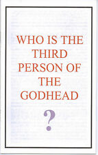 Was Ellen G. White a Trinitarian?~Who Is the The Third Person of the Godhead?