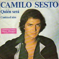 CAMILO SESTO-QUIEN SERA + CONTRA EL AIRE SINGLE VINILO 1979 SPAIN EXCELLENT COVE