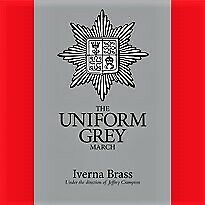 THE UNIFORM GREY MARCH EP. 13th (KENSINGTON) BATTALION LONDON REGIMENT. NEW.