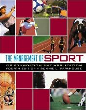The Management Of Sport: Its Foundation And Application
