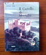 IL CASTELLO DI MONTALTO - SALVATOR GOTTA - illustrazioni Marco De Simone