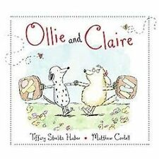 Ollie and Claire - Acceptable - Strelitz Haber, Tiffany - Hardcover