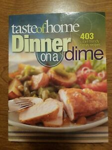 Taste of Home dinner on a dime cookbook
