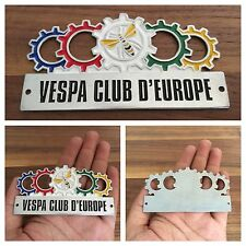 BADGE VESPA CLUB D' EUROPE COLLECTIBLES VESPA VBA VBB GS GL FARO BASSO