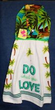 """NEW Handmade """"Do What You Love"""" Tropical Toucan Hanging Kitchen Hand Towel #1762"""