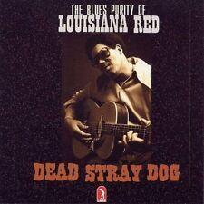 Louisiana Red - Dead Stray Dog [CD]