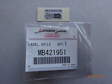 MITSUBISHI MIRAGE LABEL CHILD PROTECTION DOOR LOCK RIGHT MB421951 GENUINE JDM