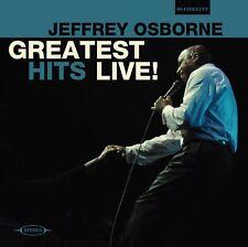 JEFFREY OSBORNE - GREATEST HITS LIVE   CD NEW!