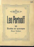 Leo Portnoff - 50 Etudes en syncopes pour Violon Op. 35
