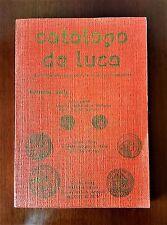 CATALOGO DE LUCA NUMISMATICA  MAXI prezziarIo Estratto Parti 3° 4° 5° 1978  RARO