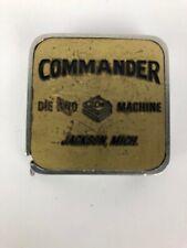 Vintage COMMANDER DIE SND MACHINE Jackson MICH Advertising Barlow Measuring Tape