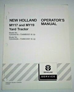 New Holland MY17 MY19 Yard Lawn Garden Tractor Operators Manual 1/04 NH Original