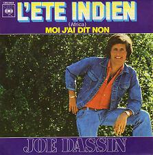 JOE DASSIN L'ETE INDIEN (AFRICA) / MOI J'AI DIT NON FRENCH 45 SINGLE