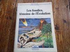 SCIENCE LES FOSSILES TEMOINS DE L' EVOLUTION BIOSPHERE AMMONITE DINOSAURE 1990