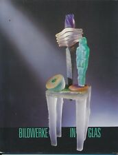 Hessisches Landesmuseum Darmstadt: Bildwerke in Glas - New Glass (1987)