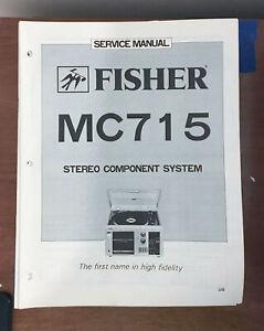 Fisher MC-715 Stereo System Service Manual *Original*